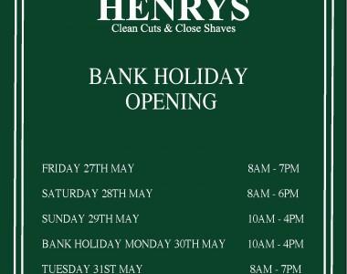 Bank Holiday Opening May 30th
